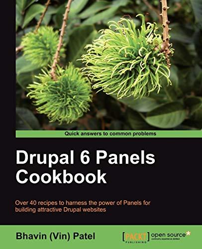 Drupal 6 Panels Cookbook (English Edition)