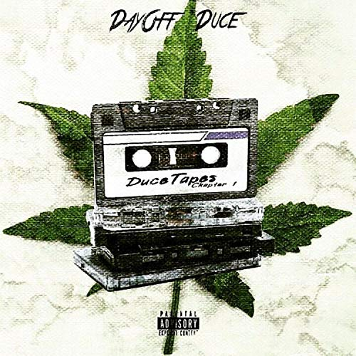 Duce Tapes Chapter 1 [Explicit]