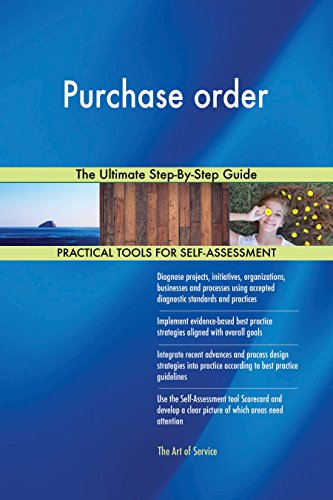 Purchase order The Ultimate Step-By-Step Guide (English Edition)