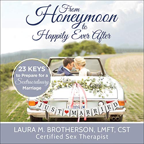From Honeymoon to Happily Ever After audiobook cover art