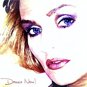 Dance Now! (New Confessions On A Dancefloor)