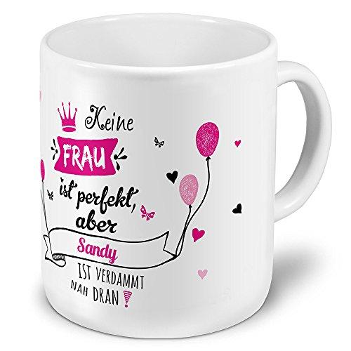 printplanet XXL Riesen-Tasse mit Namen Sandy - Motiv Nicht Perfekt, Aber. - Namenstasse, Kaffeebecher, Becher, Mug