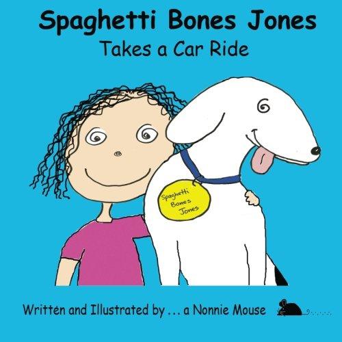 Spaghetti Bones Jones Takes a Car Ride