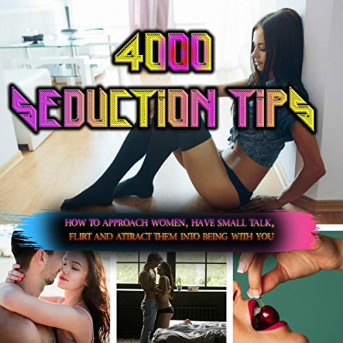 4,000 Seduction Tips Audiobook By Cory Smith cover art