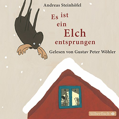 Es ist ein Elch entsprungen                   By:                                                                                                                                 Andreas Steinhöfel                               Narrated by:                                                                                                                                 Gustav-Peter Wöhler                      Length: 1 hr and 8 mins     1 rating     Overall 4.0