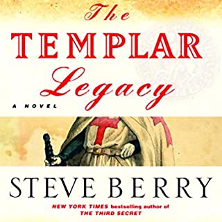 The Templar Legacy     A Novel              By:                                                                                                                                 Steve Berry                               Narrated by:                                                                                                                                 Paul Michael                      Length: 15 hrs and 40 mins     34 ratings     Overall 4.1