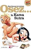 Osez le Kama Sutra. Edition best