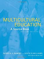 Multicultural Education: A Source Book, Second Edition (RoutledgeFalmer Readers in Education)
