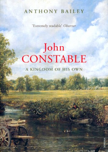 Amazon.com: John Constable: A Kingdom of his Own eBook: Bailey, Anthony:  Kindle Store