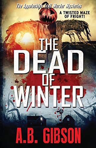 The Dead of Winter: Appalachian Trail Murder Mysteries