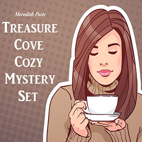 Treasure Cove Cozy Mystery Set Audiobook By Meredith Potts cover art