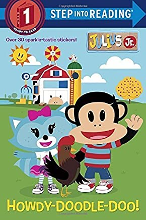 Howdy-Doodle-Doo! (Julius Jr.) (Step into Reading) by Tillworth, Mary (2014) Paperback