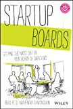Startup Boards: Getting the Most Out of Your Board of Directors (Techstars)