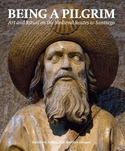 Download Being a Pilgrim: Art and Ritual on the Medieval Routes to Santiago (Histories of Vision S.) 0853319898