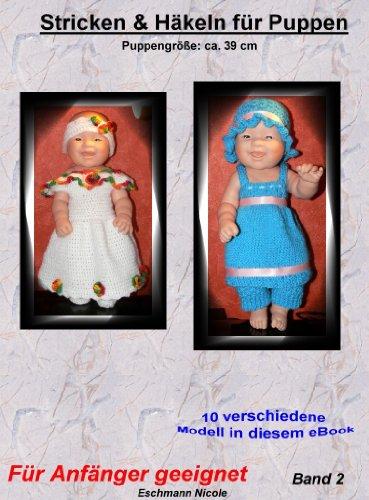 Häkeln und Stricken für Puppen 39 cm Band 2 (Häkeln & Stricken für Puppen 39 cm)