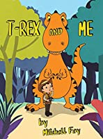 T-Rex and Me