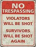 PaBoe No Trespassing. Violators Will be Shot, Survivors Will be Shot Again. Similar Design seen on GTA Vice City Loading Screen Retro Vintage 8x12 Tin Metal Sign Wall Decor Home Decor