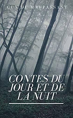 Contes du jour et de la nuit Annoté (French Edition)
