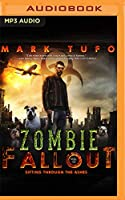 Sifting Through the Ashes (Zombie Fallout)