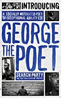 Introducing George the Poet: Search Party: The First Collection of Poetry