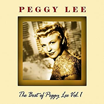 The Best Of Peggy Lee Volume 1