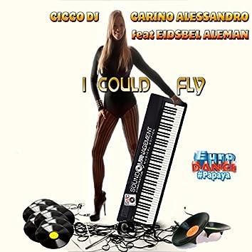 I Could Fly (feat. Eidsbel Aleman) [Euro Dance #Papaya]