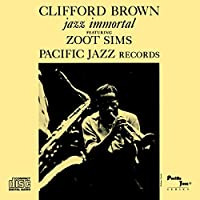 Jazz Immortal by CLIFFORD BROWN (2001-07-31)