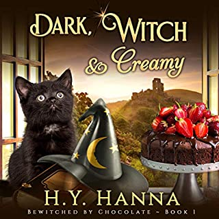 Dark, Witch & Creamy     Bewitched by Chocolate Mysteries, Book 1              By:                                                                                                                                 H.Y. Hanna                               Narrated by:                                                                                                                                 Pearl Hewitt                      Length: 6 hrs and 37 mins     33 ratings     Overall 4.1