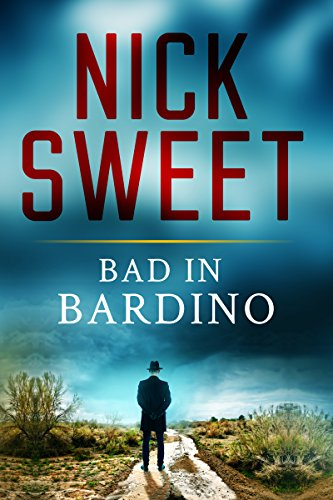 Book: Bad In Bardino by Nick Sweet