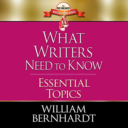 What Writers Need to Know: Essential Topics cover art