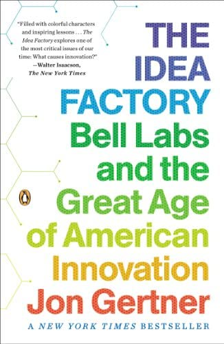 The Idea Factory Bell Labs and the Great Age of American Innovation product image