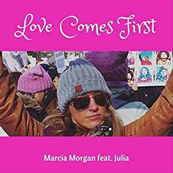 Love Comes First (feat. Julia)