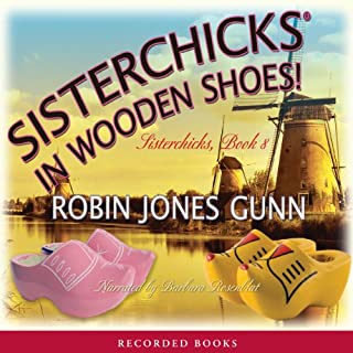 Sisterchicks in Wooden Shoes audiobook cover art