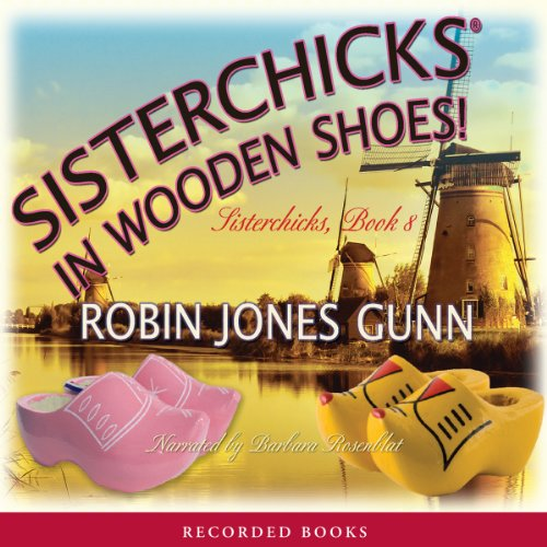 Sisterchicks in Wooden Shoes cover art
