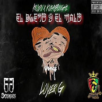 El Bueno y El Malo (feat. Loyer G)