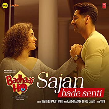 "Sajan Bade Senti (From ""Badhaai Ho"")"