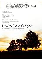 How to Die in Oregon [DVD] [Import]