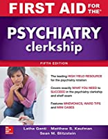 First Aid for the Psychiatry Clerkship, 5th Edition Front Cover