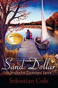 Sand Dollar: A Story of Undying Love by [Sebastian Cole]