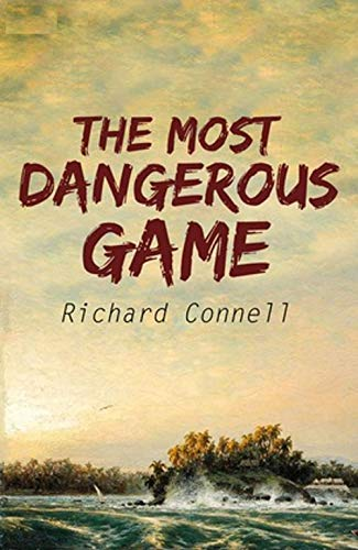 The Most Dangerous Game (English Edition)
