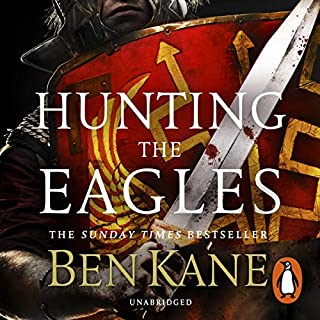 Hunting the Eagles                   By:                                                                                                                                 Ben Kane                               Narrated by:                                                                                                                                 David Rintoul                      Length: 13 hrs and 1 min     20 ratings     Overall 4.9