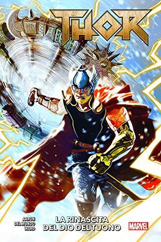 Thor. La rinascita del dio del tuono (Vol. 1)