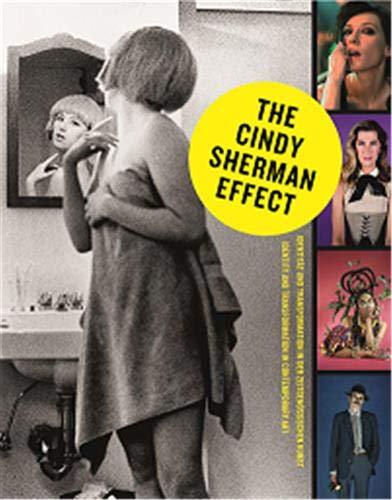 The Cindy Sherman Effect: Identität und Transformation in der zeitgenössischen Kunst