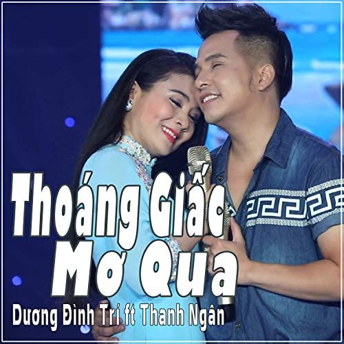 Duong Dinh Tri feat. Thanh Ngan