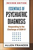 Image of Essentials of Psychiatric Diagnosis, Revised Edition: Responding to the Challenge of DSM-5®