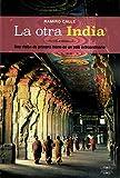 La Otra India: 26 (Biblioteca Ramiro Calle)