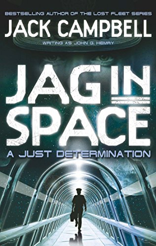 A Just Determination (JAG In Space Book 1) (English Edition)