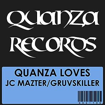 Quanza Love JC Mazter/Gruvskiller