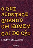 O Que Acontece Quando um Homem Cai do Ceu (Em Portugues do Brasil)