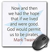 3dRose Mouse Pad Mark Twain Quotes - Now and Then We Had The Hope, 8 x 8' (mp_273708_1) [並行輸入品]